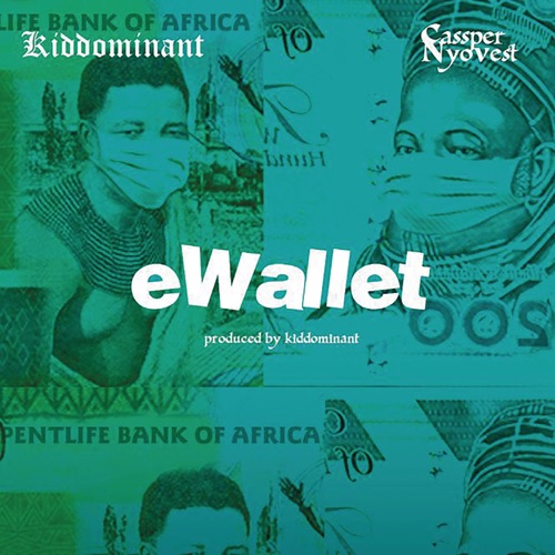 Kiddominant Ft Cassper Nyovest eWallet Mp3 Download