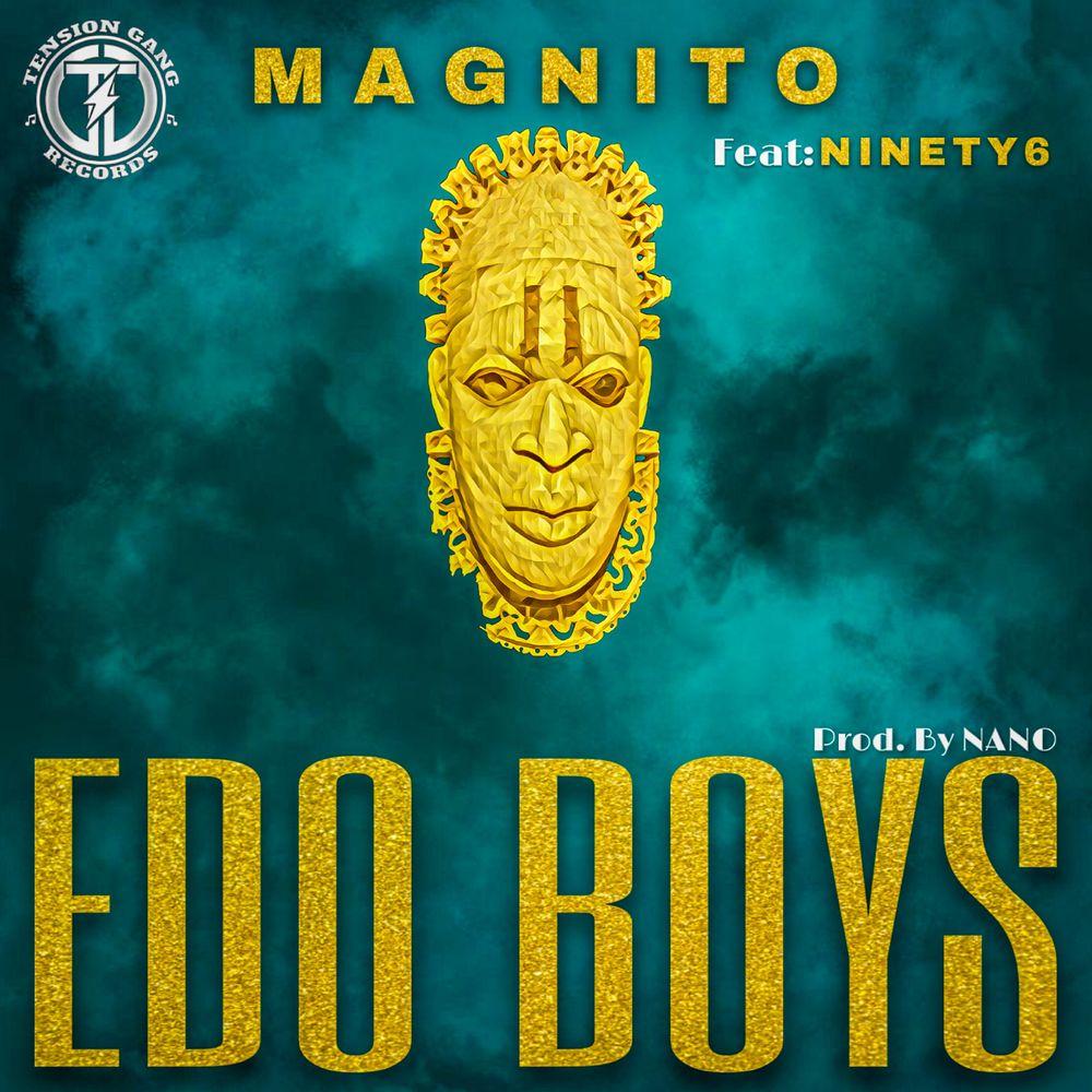 Magnito Edo Boys Mp3 Download