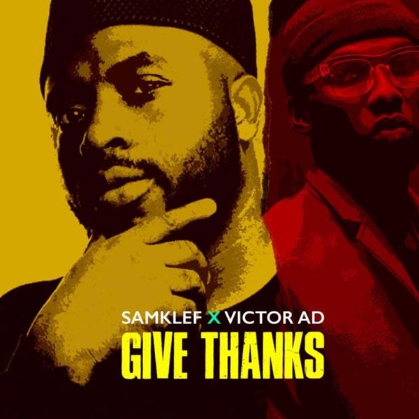 Samklef Ft Victor AD Give Thanks Mp3 Download