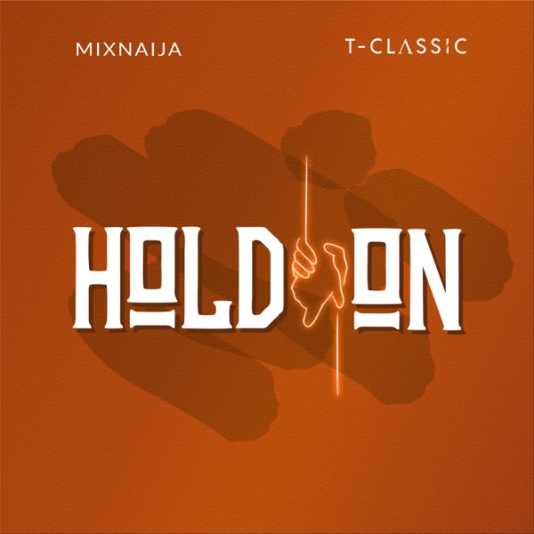 T Classic Hold On Mp3 Download