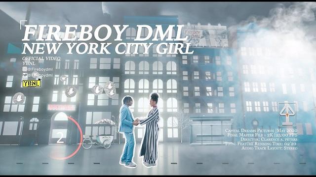 Fireboy DML New York City Girl Video Mp4 Download