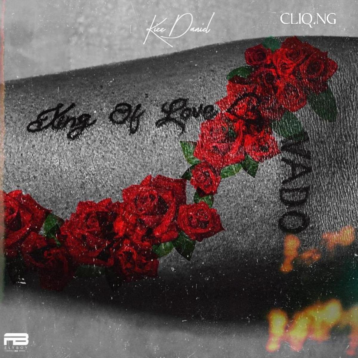 Kizz Daniel King of Love Album Zip Download