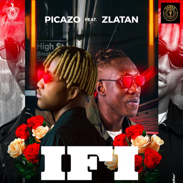 Picazo Ft Zlatan If I Mp3 Download