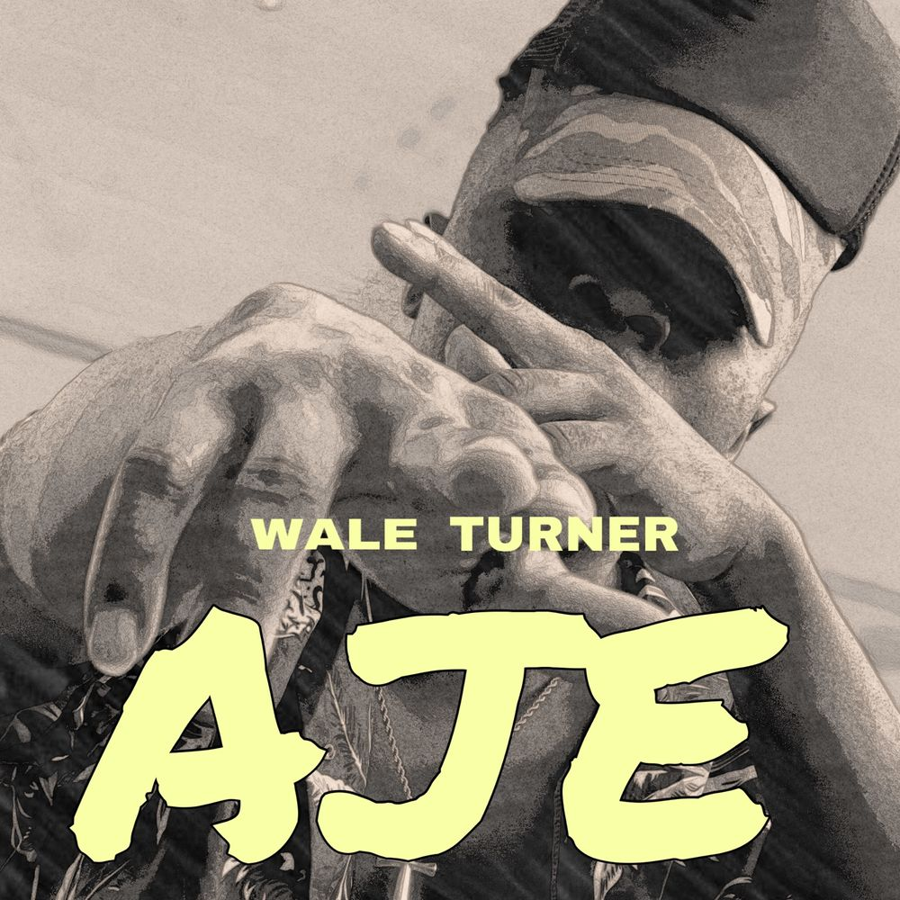 Wale Turner AJE Mp3 Download