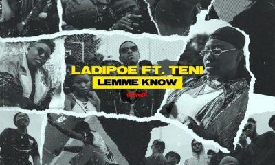 LadiPoe Ft. Teni Lemme Know Remix Mp3 Download