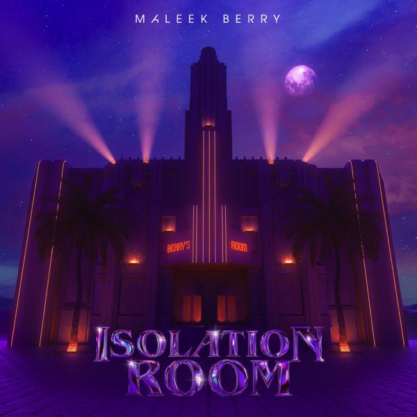 Maleek Berry Isolation Room EP Zip Download