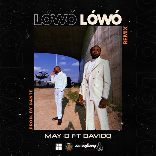 May D Ft Davido - Lowo Lowo (Remix)