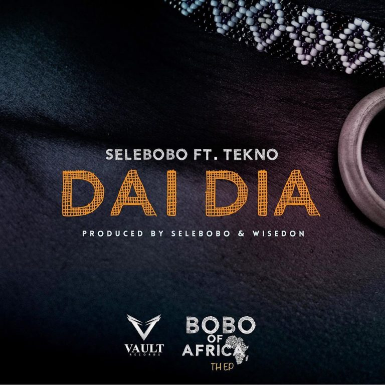 Selebobo Ft Tekno Dai Dia Mp3 Download