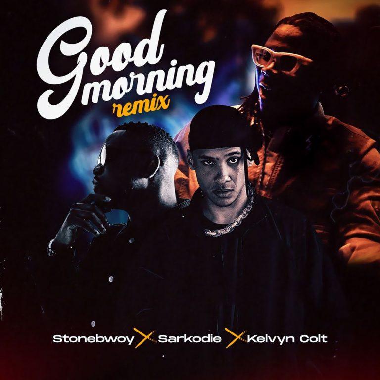 Stonebwoy Good Morning Remix Mp3 Download