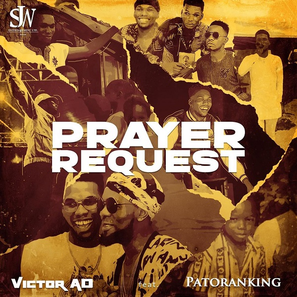 Victor AD Ft Patoranking Prayer Request Mp3 Download