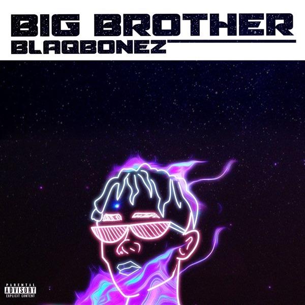 BlaqBonez Big Brother Mp3 Download