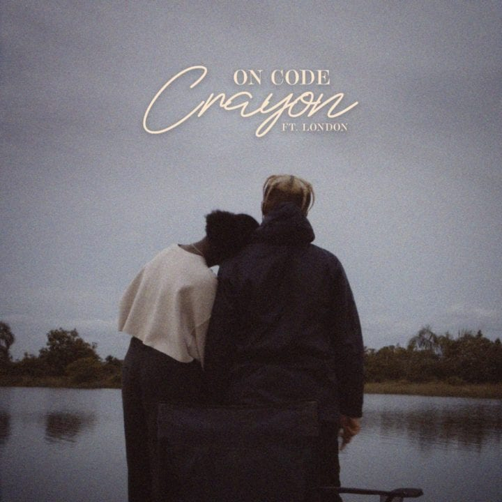 Crayon Ft London - On Code