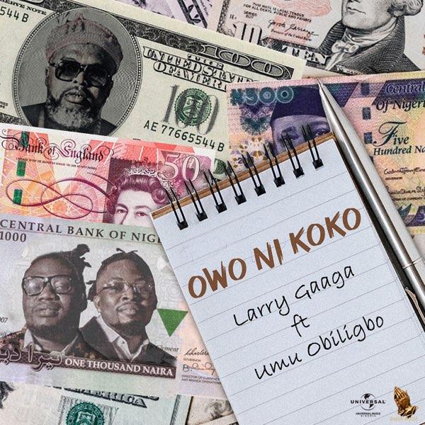Larry Gaaga Owo Ni Koko Mp3 Download