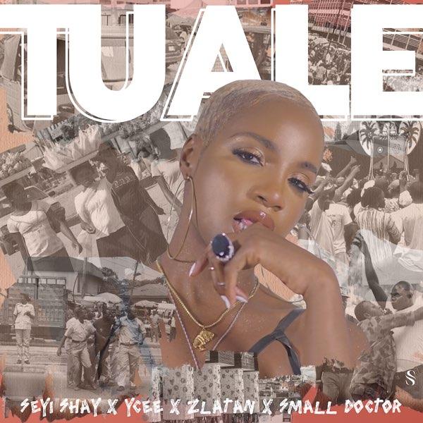 Seyi Shay Tuale Mp3 Download