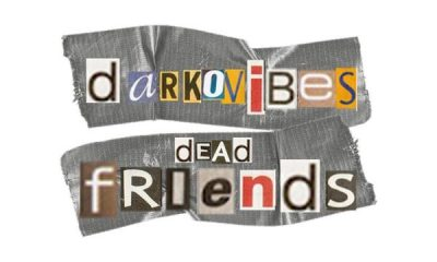 Darkovibes - Dead Friends 2