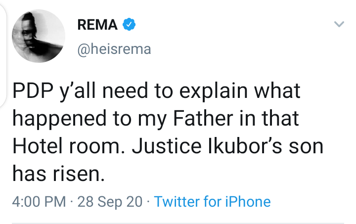 Rema Queries PDP Over The Death Of His Father, Justice Ikubor