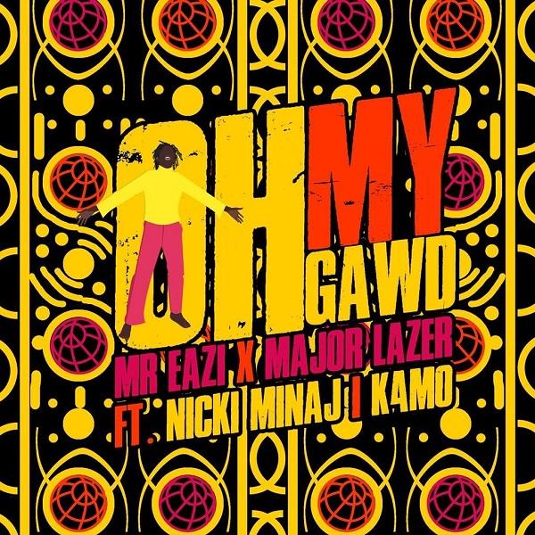 Mr Eazi & Major Lazer Oh My Gawd Ft. Nicki Minaj, K4MO Mp3 Download
