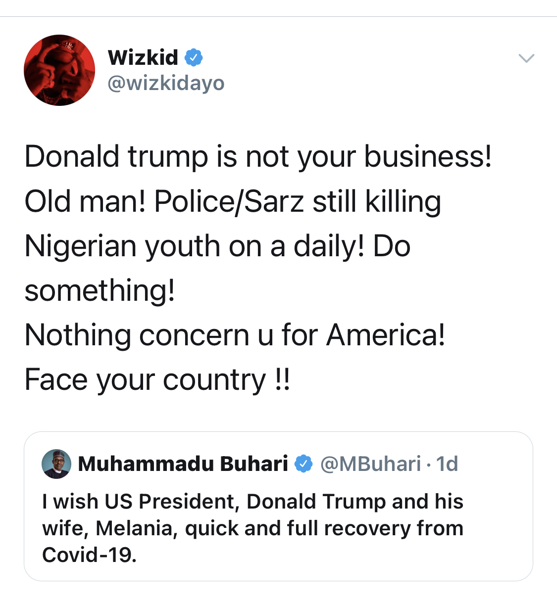 """""""Nothing Concern You For America"""" - Wizkid Attacks Buhari For Wishing Trump Quick Recovery"""