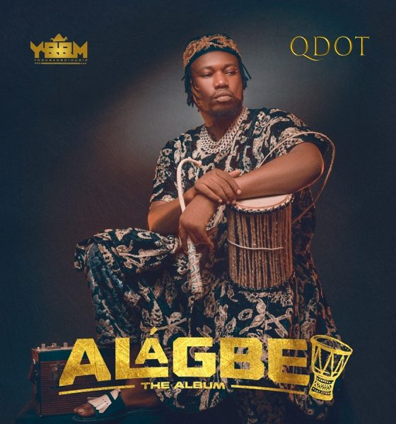 Qdot Alagbe Album Zip Download