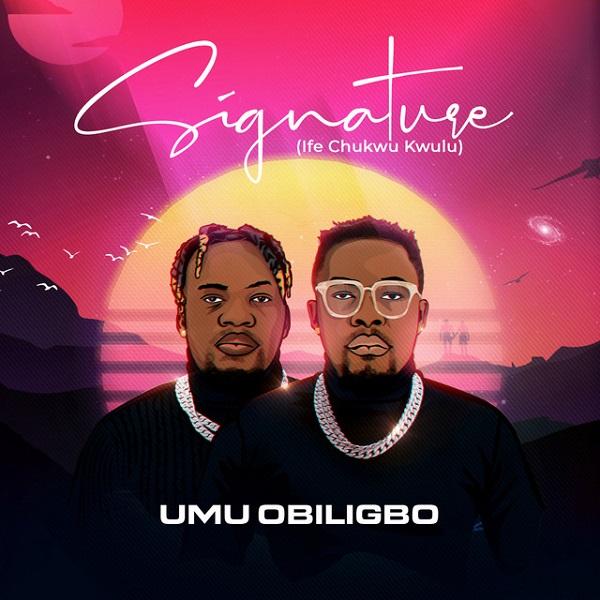 Umu Obiligbo Signature Album Zip Download