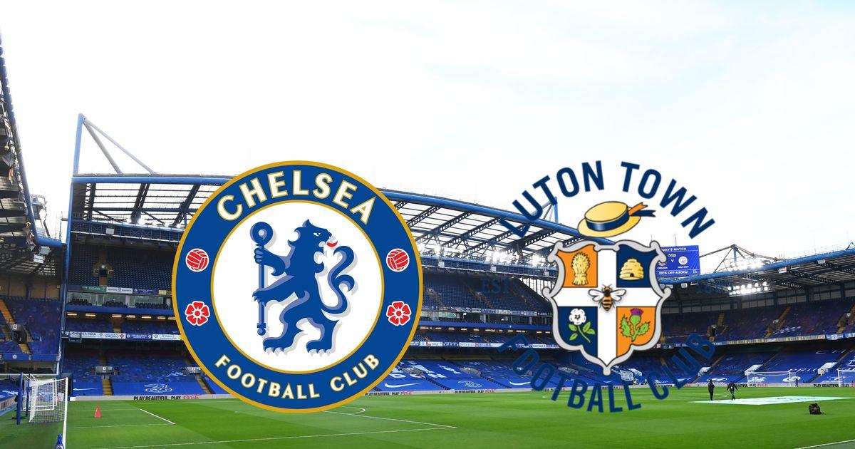 Live Stream: Chelsea vs Luton Town - 2021 FA Cup - Cliq NG